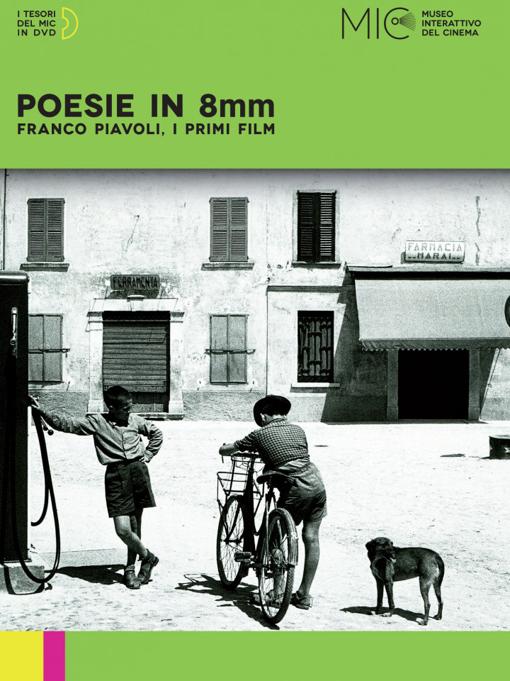 POESIE IN 8MM. FRANCO PIAVOLI, I PRIMI FILM