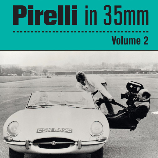 PIRELLI IN 35mm. VOLUME 2